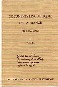 Documents Linguistiques de la France (Série francaise): Monfrin, Jacques: