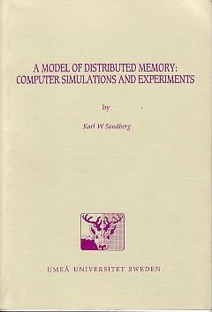 A model of distributed memory: Computer simulations and experiments. Doctoral dissertation, Depar...