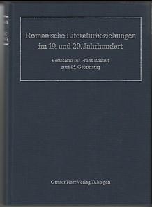 Romanische Literaturbeziehungen im 19. [neunzehnten] und 20.: San Miguel, Angel,