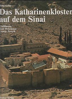Das Katharinenkloster auf dem Sinai. John Galey.: Galey, John und