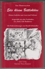 Edis kleine Bettlektüre. Heitere Gedichte zum Lesen: Hornischer, Edi: