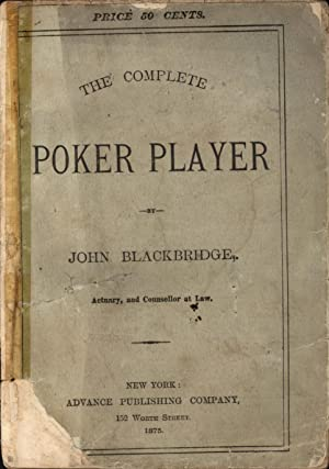 The Complete Poker Player: A Practical Guide: Blackbridge, John
