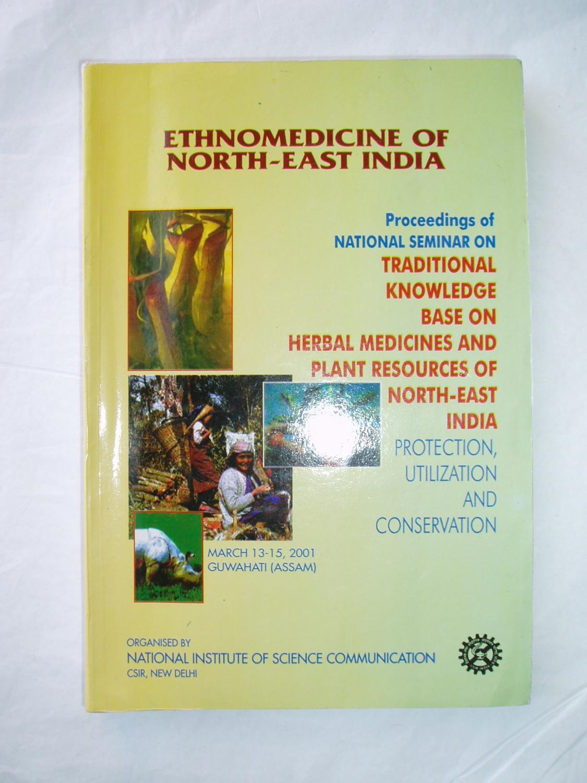 Ethnomedicine of North-East India :