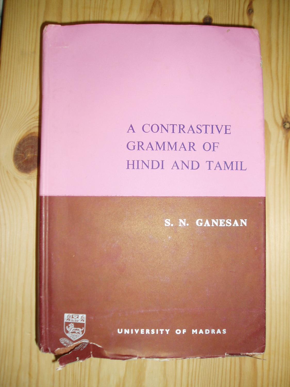 A Contrastive Grammar of Hindi and Tamil : [
