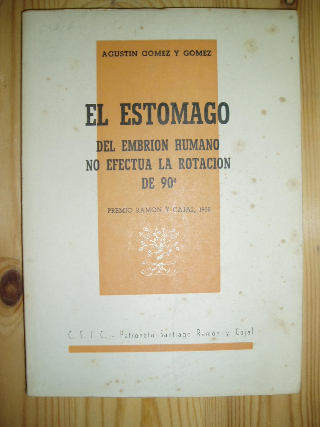 El estomago del embrion humano no efectua la rotacion de 90\' by ...