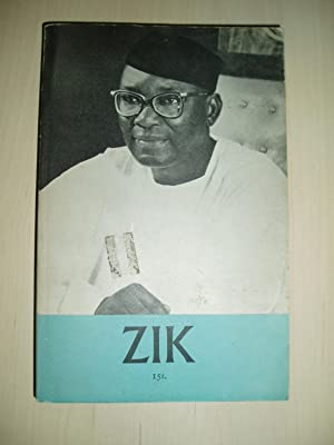 Zik : A Selection from the Speeches of Nnamdi Azikiwe