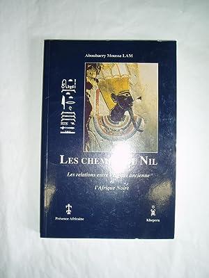 Les chemins du Nil : Les relations: Lam, Aboubacry Moussa