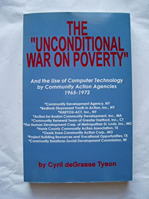 The Unconditional War on Poverty : And the Use of Computer Technology by Community Action Agencie...