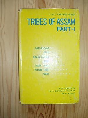 Tribes of Assam : Part I: Bordoloi, B. N.