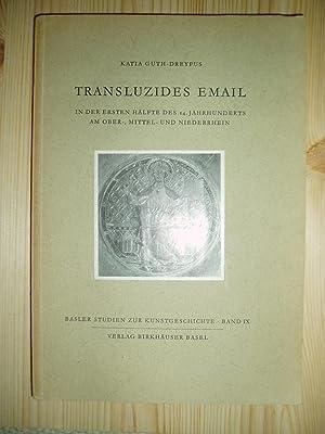 Transluzides Email in der ersten Hälfte des: Guth-Dreyfus, Katia