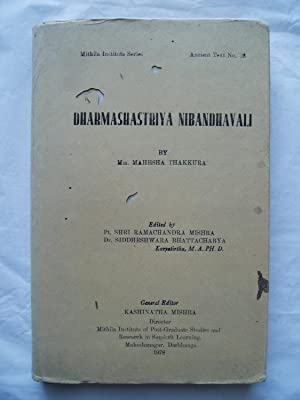 Dharmashastriya nibandhavali : Mahamahopadhyayasat hakkuramahesaviracita ; sampadakau ...