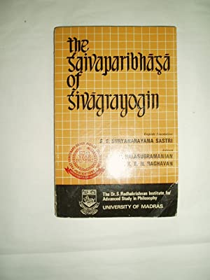 The Saivaparibhasa of Sivagrayogin: Sivagrayogin [ Suryanarayana