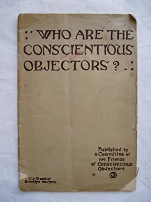 Who Are the Conscientious Objectors? : A Plea for Justice for Those in Prison for Conscience' Sake
