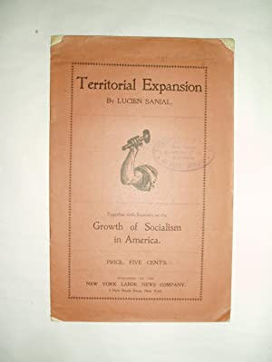 Territorial Expansion : Together with Statistics on the Growth of Socialism in America.
