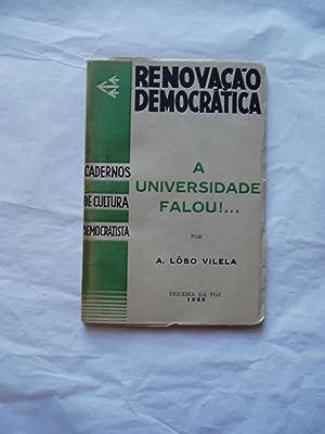 A universidade Falou!: Vilela, A. Lobo