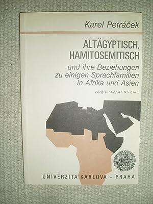 Altägyptisch, Hamitosemitisch und ihre Beziehungen zu einigen: Petrácek, Karel