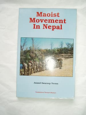 Maoist Movement in Nepal: Verma, Anand Swaroop