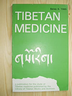 gSO-Rig. Tibetan Medicine: A Publication for the: anonymous [Library of