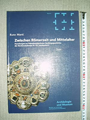 Zwischen Römerzeit und Mittelalter : Forschungen zur frühmittelalterlichen Siedlungsgeschichte.,....