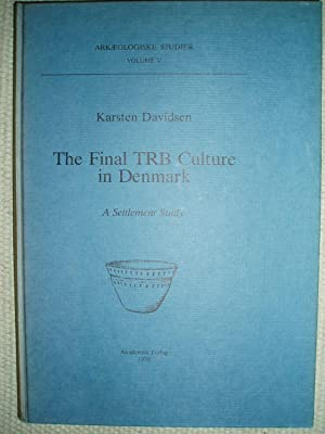 The Final TRB Culture in Denmark : Davidsen, Karsten