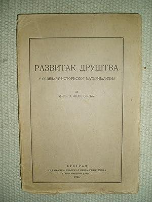 Razvitak drustva : u ogledalu istoriskog materijalizma / od Filipa Filipovica: Filipovic, Filip [...