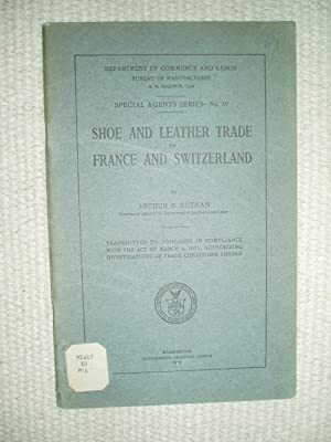 Shoe and Leather Trade in France and: Butman, Arthur B.