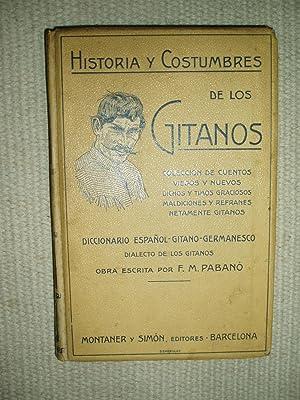 Historia y costumbres de los Gitanos : Pabanó, F. M.