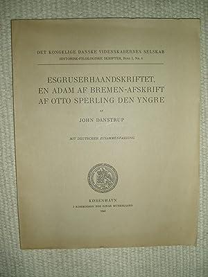 Esgruserhaandskriftet, en Adam af Bremen-afskrift af Otto: Danstrup, John