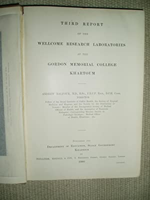 Third Report of the Wellcome Research Laboratories at the Gordon Memorial College, Khartoum
