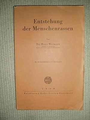 Entstehung der Menschenrassen: Weinert, Hans [1887-1967]