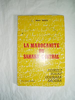 La Marocanite du Sahara Central: Tidikelt, Touat,: Maazouzi, Mohamed