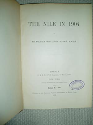 The Nile in 1904: Willcocks, William, Sir [1852-1932]