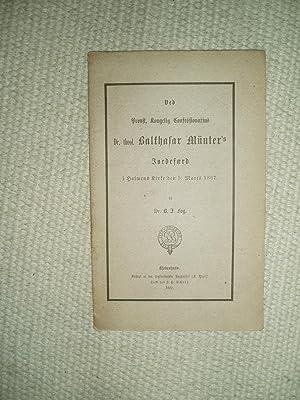 Ved Provst, Kongelig Confessionarius Dr. theol. Balthasar: Fog, B.J.