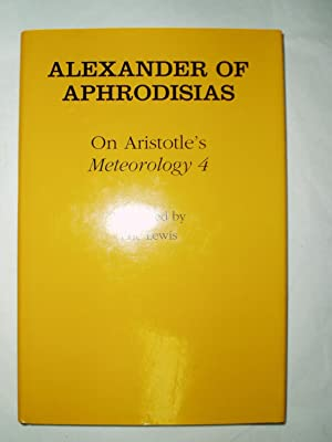 On Aristotle's Meteorology 4: Alexander of Aphrodisias