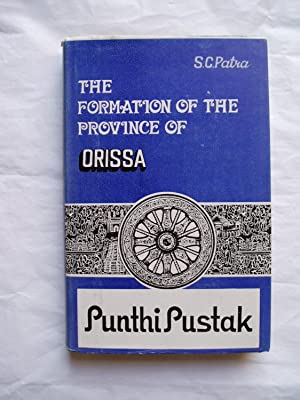 The Formation of the Province of Orissa : The Success of the First Linguistic Movement in India.: ...