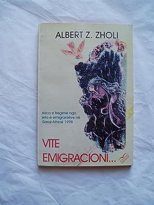 Vite emigracioni : skica e tregime nga: Zholi, Albert Z.