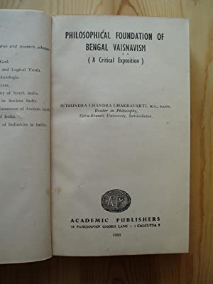 Philosophical Foundation of Bengal Vaisnavism (A Critical Exposition)