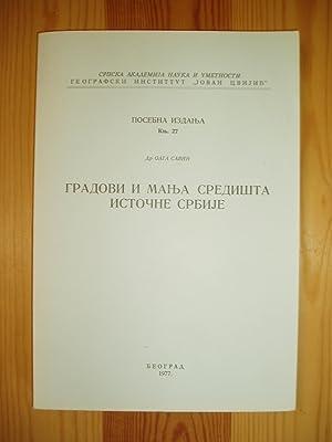 Gradovi i manja sredista istocne Srbije: Savic, Olga