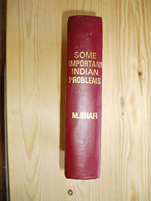 Some Important Indian Problems: Muhammad Shafi, Sir