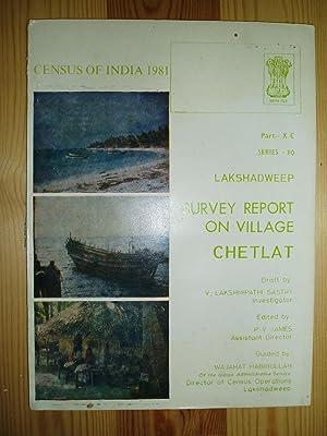 Village Survey Report : Chetlat: Sastra,V. Lakshmipathi ;