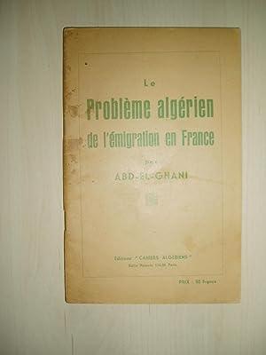 Le probleme algerien de l'emigration en France: Abd-el-Ghani