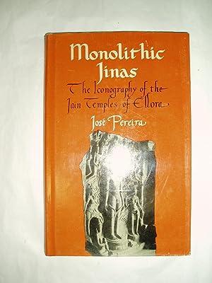 Monolithic Jinas : The Iconography of the Jain Temples of Ellora: Pereira, Jose