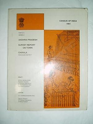 Chirala (Prakasom District) [ Special Survey Report on Selected Towns ]: Moinuddin, Khaja ; Rao, Ch...