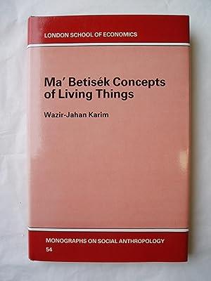 Ma' Betisek Concepts of Living Things: Karim, Wazir-Jahan Begum