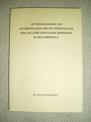 Untersuchungen zur Anthropologie und Paläopathologie des hallstattzeitlichen Menschen in der ...
