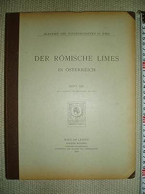 Römische Limes in Österreich : Heft XIII: Akademie der Wissenschaften
