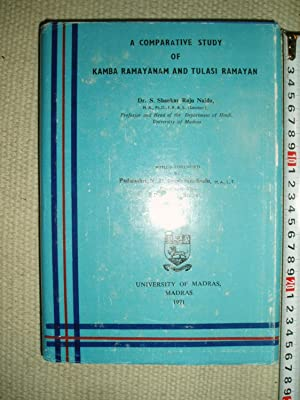 A Comparative Study of Kamba Ramayanam and: Shankar Raju Naidu,