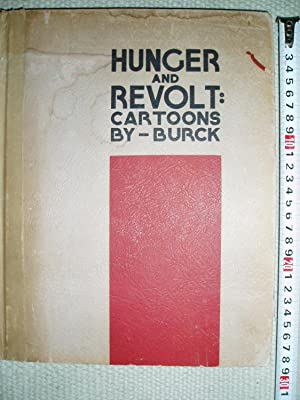 Hunger and Revolt : Cartoons by Burck