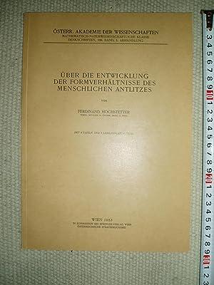 Über die Entwicklung der Formverhältnisse des menschlichen Antlitzes: Hochstetter, Ferdinand [1861-...