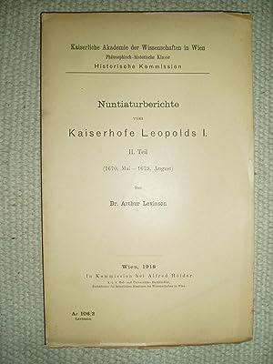 Nuntiaturberichte vom Kaiserhofe Leopolds I : Teil 2. : 1670, Mai -- 1679, August: Levinson, Arthur